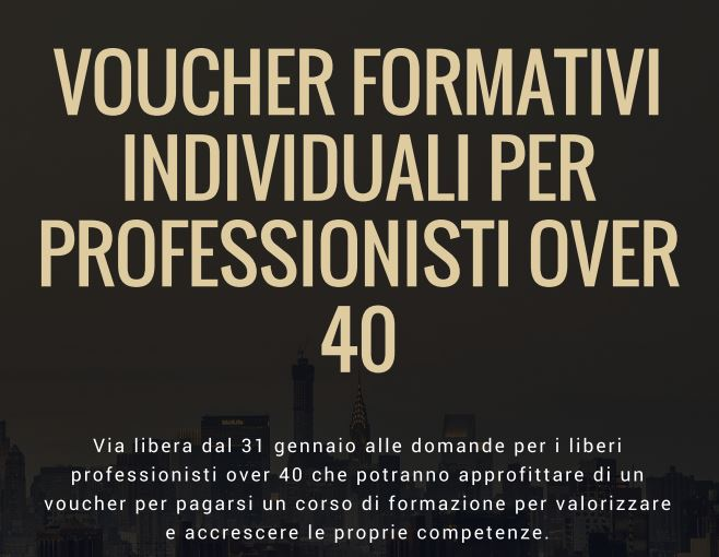 Voucher formativi individuali per professionisti over 40