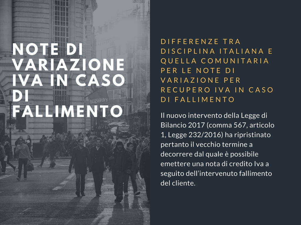 Differenze tra disciplina italiana e quella comunitaria riguardo le note di variazione per recupero Iva in caso di fallimento