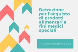 Detrazione per l'acquisto di prodotti alimentari a fini medici speciali: quando è possibile?