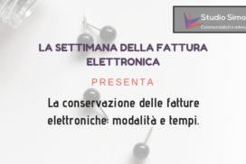 La conservazione delle fatture elettroniche: modalità e tempi