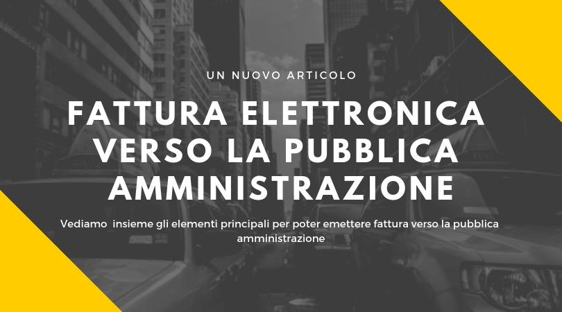 La fattura elettronica verso la pubblica amministrazione