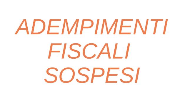 Adempimenti tributari sospesi con il Decreto Cura Italia