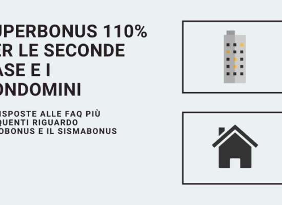 Superbonus 110% per le seconde case e i condomini